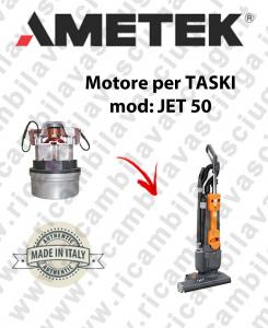 JET 50 Motores de aspiración AMETEK para battitappeto TASKI