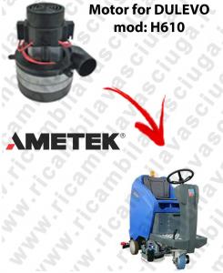 H610 motor de aspiración AMETEK para fregadora DULEVO