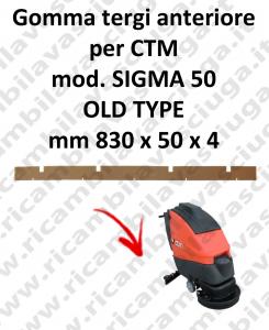 SIGMA 50 OLD TYPE GOMMA TERGI anteriore per lavapavimenti CTM