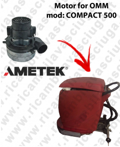 COMPACT 500 motor de aspiración AMETEK ITALIA para fregadora OMM