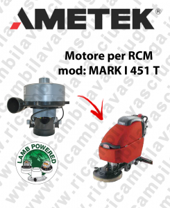 MARK I 451 T motor de aspiración LAMB AMETEK fregadora RCM