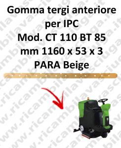 Gomma tergi anteriore per lavapavimenti IPC modello CT 110 BT 85