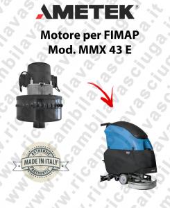 MMX 43 E motor de aspiración AMETEK fregadora FIMAP