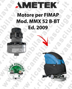 MMX 52 B-BT Ed. 2009 motor de aspiración LAMB AMETEK fregadora FIMAP