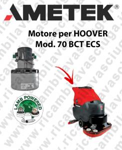 70 BCT ECS MOTORE LAMB AMETEK di aspirazione para fregadora HOOVER