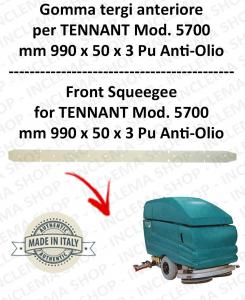 5700 goma de secado delantera PU anti olio para fregadora TENNANT - squeegee 700 mm