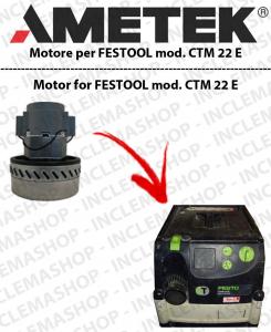 CTM 22 E motor de aspiración AMETEK  para aspiradora FESTOOL