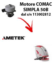 SIMPLA 50B Saugmotor AMETEK für scheuersaugmaschinen Comac von der Seriennummer 113002812