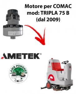 TRIPLA 75 B Saugmotor AMETEK für scheuersaugmaschinen Comac (dal 2009)