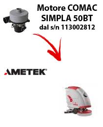 SIMPLA 50BT Saugmotor AMETEK für scheuersaugmaschinen Comac von der Seriennummer 113002812
