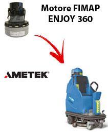 ENJOY 360 Saugmotor Ametek für scheuersaugmaschinen FIMAP