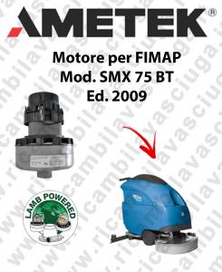 SMX 75 BT 2009 Saugmotor LAMB AMETEK für scheuersaugmaschinen FIMAP