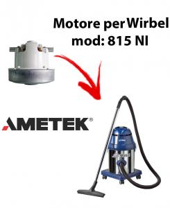 815 NI Saugmotor AMETEK für Staubsauger WIRBEL