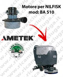 BA 510 Saugmotor LAMB AMETEK für scheuersaugmaschinen NILFISK