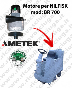 BR 700 Saugmotor LAMB AMETEK für scheuersaugmaschinen NILFISK