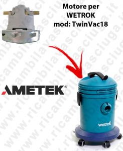 TWINVAC 18 Saugmotor AMETEK für Staubsauger WETROK