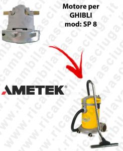 SP 8 Saugmotor AMETEK für Staubsauger GHIBLI