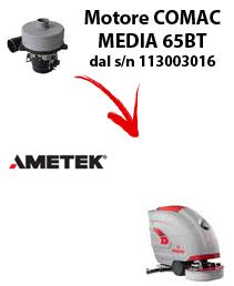 MEDIA 65BT MOTEUR ASPIRATION AMETEK autolaveuses Comac à partir du numéro de série 113003016