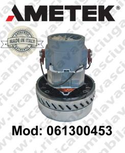 MOTEUR ASPIRATION 061300453.00 AMETEK ITALIA pour autolaveuses ,aspirateurs et aspirateur à eau