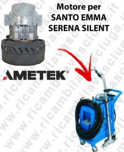 SERENA-SILENT Saugmotor AMETEK für Staubsauger SANTOEMMA