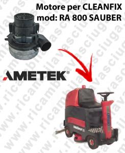 RA 800 SAUBER Saugmotor AMETEK ITALIA für scheuersaugmaschinen CLEANFIX