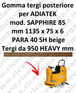 SAPPHIRE 85 BAVETTE ARRIERE pour autolaveuses ADIATEK (suceur long 950 mm)