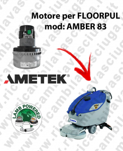 AMBER 83 Saugmotor LAMB AMETEK für scheuersaugmaschinen FLOORPUL