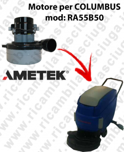 RA55B50 Saugmotor LAMB AMETEK für scheuersaugmaschinen COLUMBUS