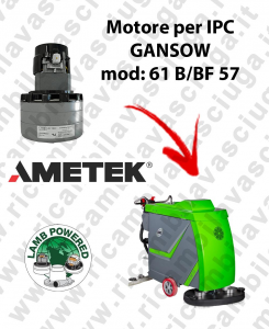 61 B/BF 57 Saugmotor LAMB AMETEK für scheuersaugmaschinen IPC GANSOW