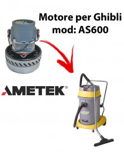 AS600  MOTEUR ASPIRATION AMETEK pour aspirateur et aspirateur à eau GHIBLI