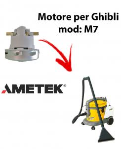 M7  MOTEUR ASPIRATION AMETEK pour aspirateur GHIBLI