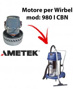 980 I CBN MOTEUR ASPIRATION AMETEK pour aspirateur et aspirateur WIRBEL
