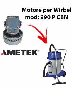990 P CBN MOTEUR ASPIRATION AMETEK pour aspirateur et aspirateur à eau WIRBEL