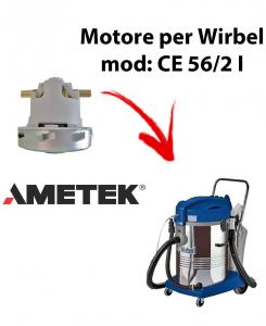 CE 56/2 I  MOTEUR ASPIRATION AMETEK pour aspirateur WIRBEL