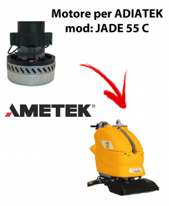 JADE 55 C MOTEUR ASPIRATION AMETEK ITALIA pour autolaveuses Adiatek