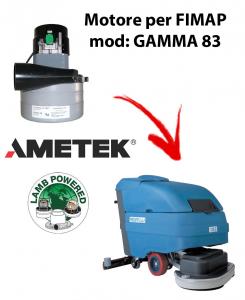 GAMMA 83 MOTEUR ASPIRATION AMETEK pour autolaveuses FIMAP