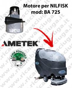 BA 725 MOTEUR ASPIRATION LAMB AMETEK pour autolaveuses NILFISK