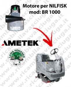 BR 1000 MOTEUR ASPIRATION LAMB AMETEK pour autolaveuses NILFISK