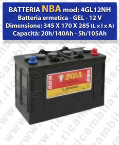 4GL12NH BATTERIE Ermetica GEL  - NBA 6V 140Ah 20/h