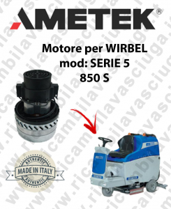 SERIE 5 850 S Saugmotor AMETEK für scheuersaugmaschinen WIRBEL