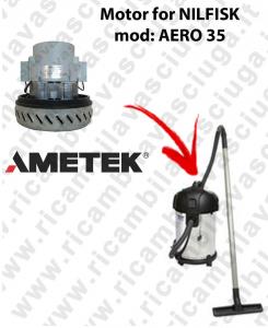 AERO 35 Saugmotor AMETEK für Staubsauger NILFISK