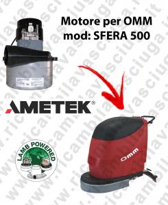 SFERA 500 MOTEUR ASPIRATION LAMB AMATEK pour autolaveuses OMM