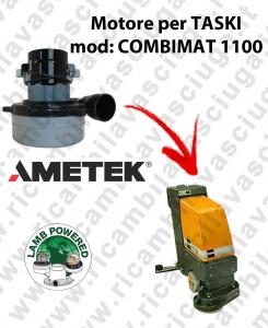 COMBIMAT 1100 MOTEUR ASPIRATION LAMB AMATEK pour autolaveuses TASKI