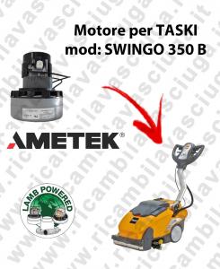 SWINGO 350 B MOTEUR ASPIRATION LAMB AMATEK pour autolaveuses TASKI