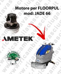 JADE 66 MOTEUR ASPIRATION LAMB AMATEK pour autolaveuses FLOORPUL