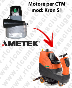KRON S1 MOTEUR ASPIRATION LAMB AMATEK pour autolaveuses CTM