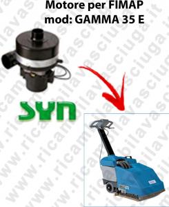 GAMMA 35 et MOTEUR SYN aspiration autolaveuses Fimap