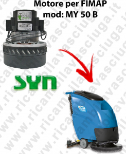 MY 50 B MOTEUR ASPIRATION SYN pour autolaveuses Fimap