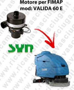 VALIDA 60 et MOTEUR SYN aspiration autolaveuses Fimap