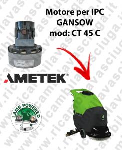CT 45 C MOTEUR ASPIRATION LAMB AMATEK pour autolaveuses IPC GANSOW